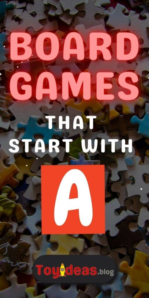 Board Games that start with a
