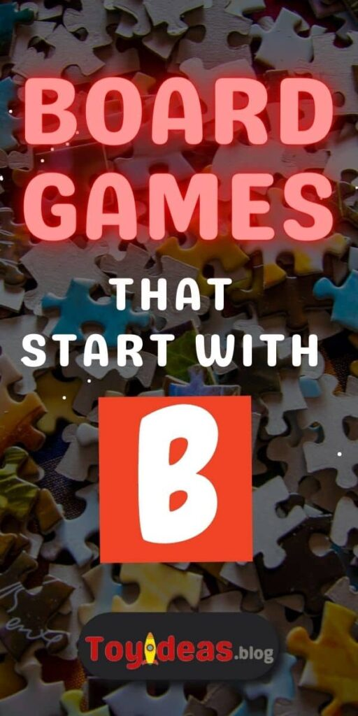 Board Games that start with b