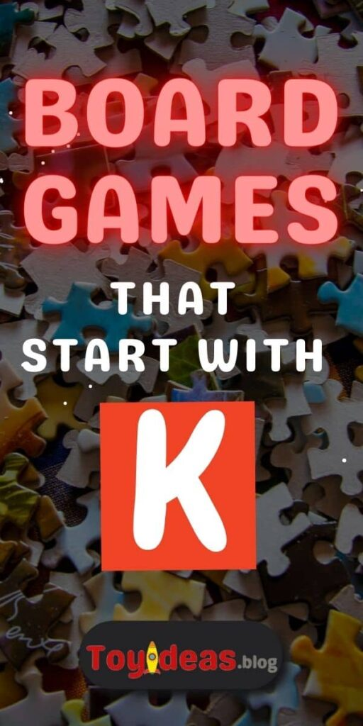Board Games that start with k
