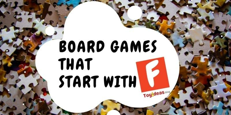 Board Games that start with letter f