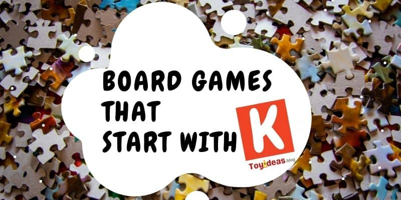 Board Games that start with letter k