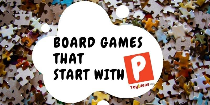 Board Games that start with letter p