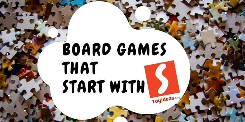 Board Games that start with letter s