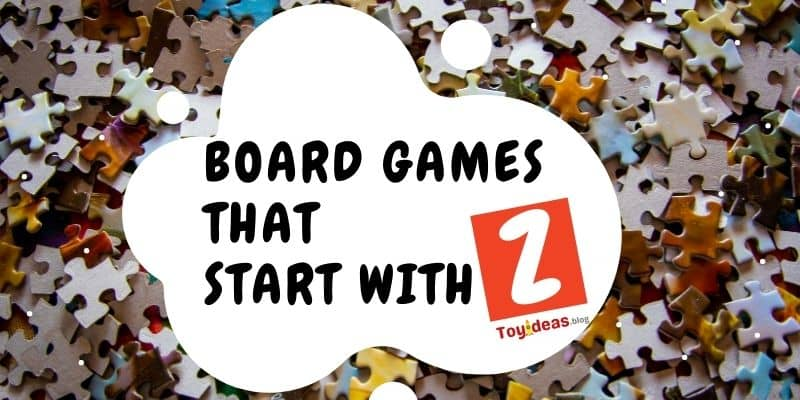 Board Games that start with letter z