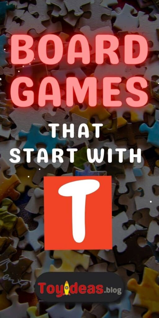 Board Games that start with t