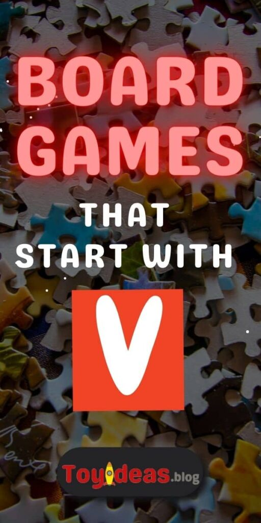 Board Games that start with v