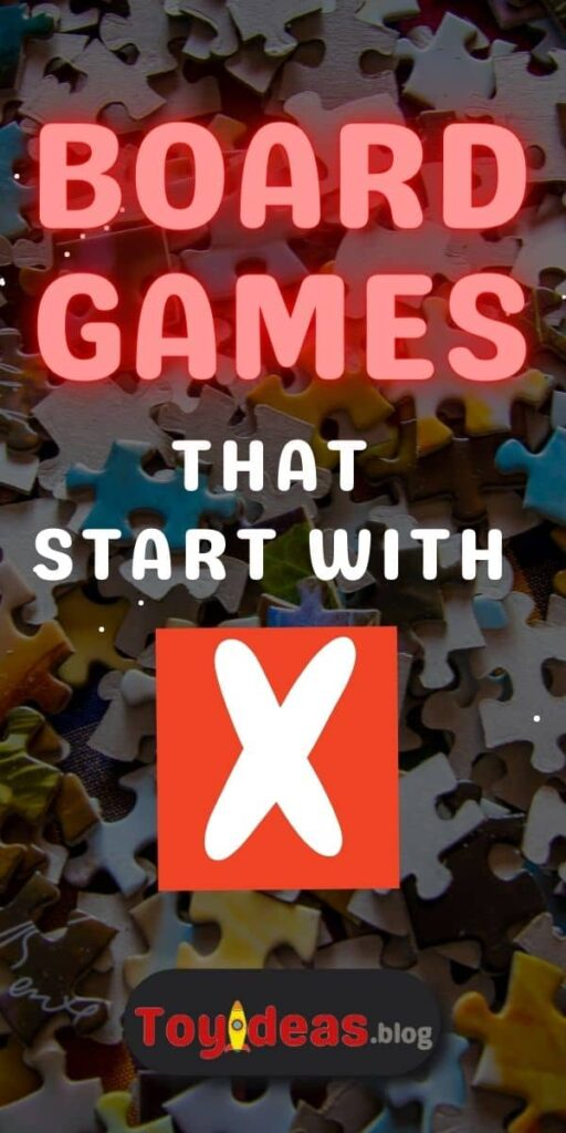 Board Games that start with x