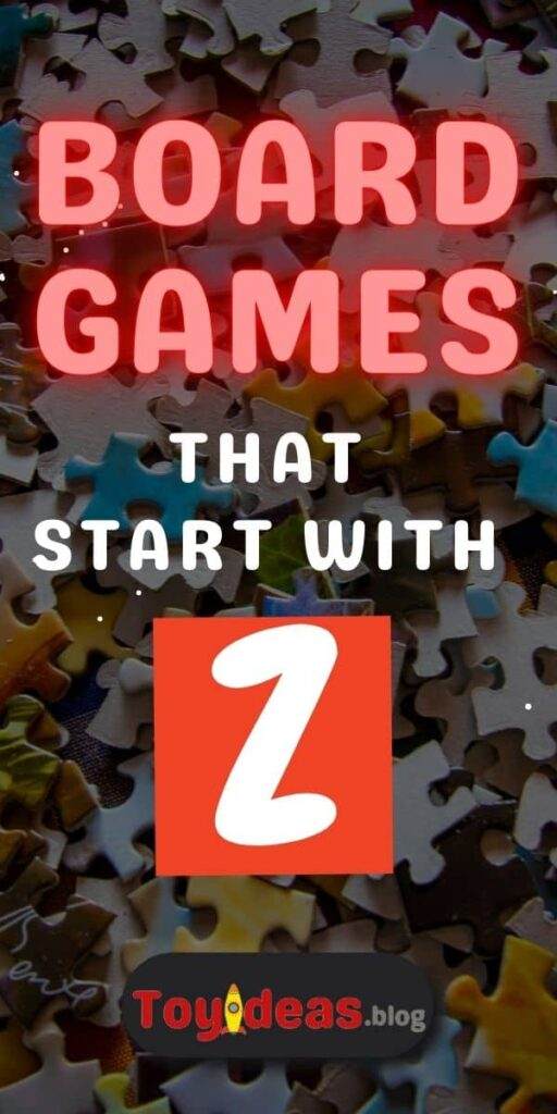 Board Games that start with z